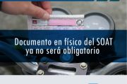 Documento en físico del SOAT ya no será obligatorio